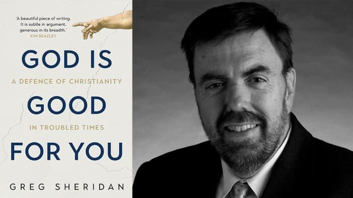 Greg Sheridan God is Good for You Interview on 98five Sundays with JD